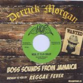Derrick Morgan Mek It Tan Deay / Lennox Brown - Green Hornet (Hop / Reggae Fever) 7""